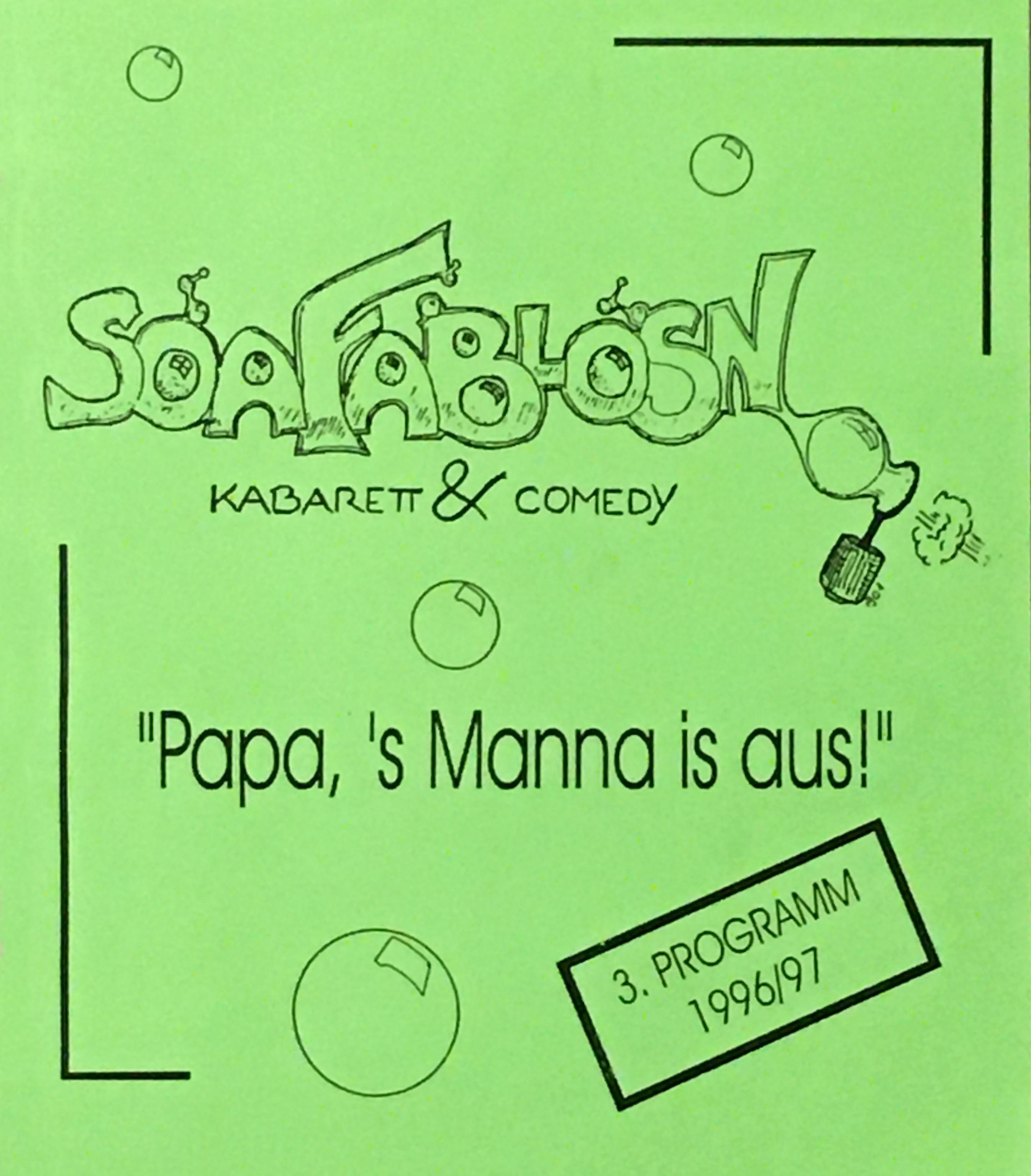 Papa's Manna is aus! 1996-1997